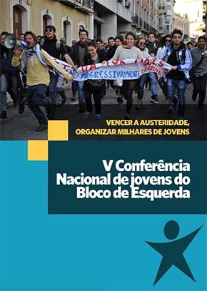 Moção aprovada na V Conferência de Jovens do Bloco