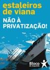 Estaleiros de Viana: Não à privatização!